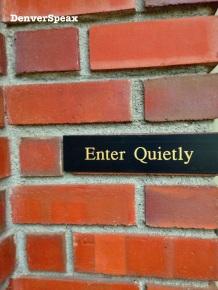 enterquietly